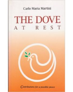 The Dove at Rest: Contributions for a Possible Peace