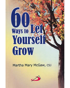 60 Ways to let yourself Grow