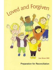 Loved and Forgiven: Preparation for Reconciliation