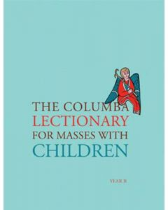 The Columba Lectionary for Masses with Children: Year B