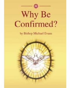 Why be Confirmed?