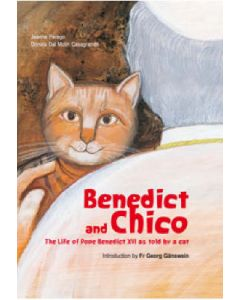 Benedict and Chico: The Life of Pope Benedict XVI as Told by His Cat