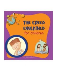 The Creed Explained for Children