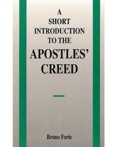 A short Introduction to the Apostles' Creed