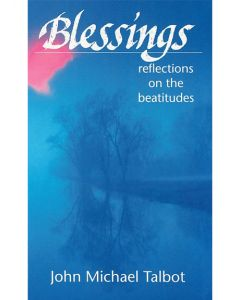 Blessings: Reflections on the Beatitudes