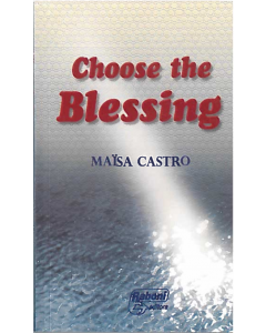 Choose the Blessing