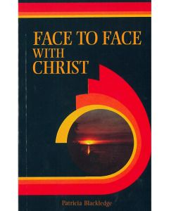 Face to Face with Christ