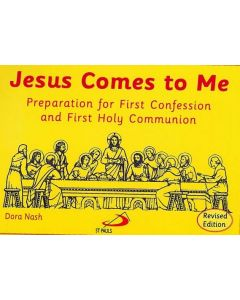 Jesus Comes to Me :  Preparation for First Confession and First Holy Communion