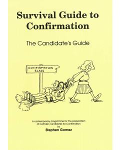 Survival Guide to Confirmation: Catechist's Guide