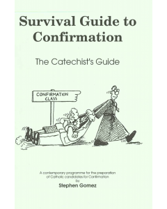 Survival Guide to Confirmation: The Candidates Guide