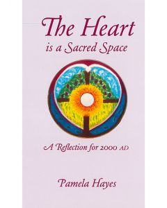 The Heart is a Sacred Space
