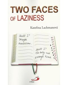 Two Faces of Laziness